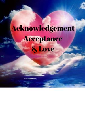 acknowledgement acceptance & love