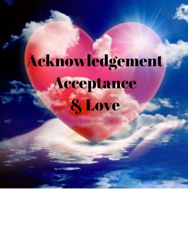 acknowledgement acceptance & love